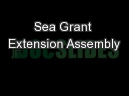 Sea Grant Extension Assembly PowerPoint PPT Presentation