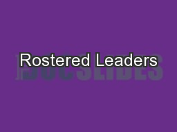Rostered Leaders