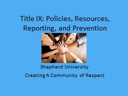 Title IX: Policies, Resources, Reporting, and Prevention