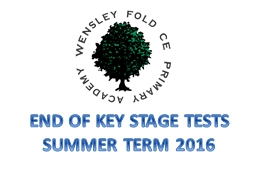END OF KEY STAGE TESTS