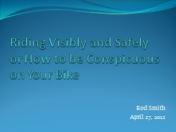 Riding Visibly and Safely PowerPoint Presentation, PPT - DocSlides