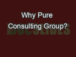 Why Pure Consulting Group?