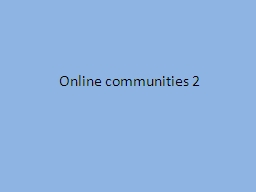 Online communities 2