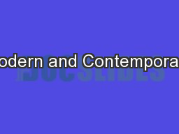 Modern and Contemporary PowerPoint PPT Presentation