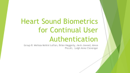 Heart Sound Biometrics for Continual User Authentication