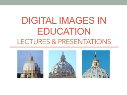 DIGITAL IMAGES IN EDUCATION PowerPoint PPT Presentation