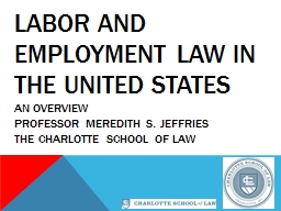 Labor and Employment Law in the United States