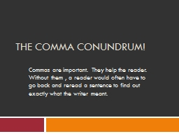 THE COMMA CONUNDRUM! PowerPoint PPT Presentation