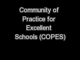 Community of Practice for Excellent Schools (COPES)