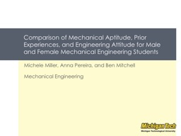Comparison of Mechanical Aptitude, Prior Experiences, and E PowerPoint PPT Presentation