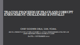 TRACING PROCEEDS OF FRAUD AND CORRUPT ENRICHMENT: CHALLENGE