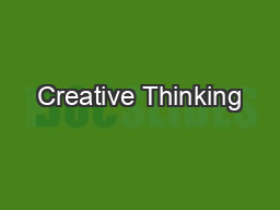 Creative Thinking PowerPoint PPT Presentation