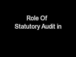 Role Of Statutory Audit in