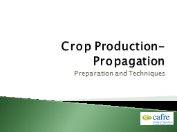 Crop Production- Propagation PowerPoint PPT Presentation