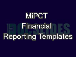 MiPCT Financial Reporting Templates PowerPoint PPT Presentation