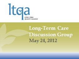 Long-Term Care Discussion Group PowerPoint PPT Presentation
