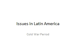 Issues in Latin America
