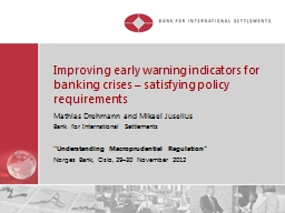 Improving early warning indicators for banking crises – s