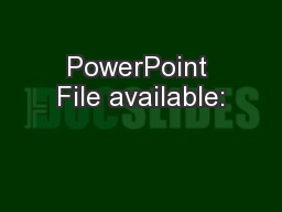 PowerPoint File available: PowerPoint PPT Presentation