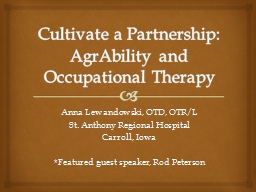 Cultivate a Partnership: