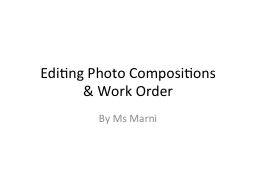 Editing Photo Compositions