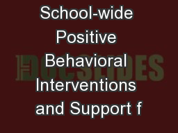 School-wide Positive Behavioral Interventions and Support f