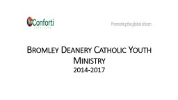 Bromley Deanery Catholic Youth PowerPoint PPT Presentation