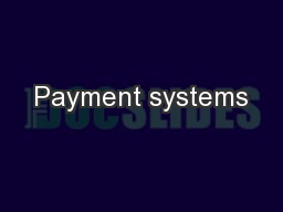 Payment systems PowerPoint PPT Presentation