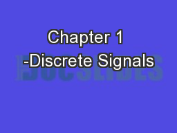 Chapter 1 -Discrete Signals