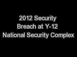 2012 Security Breach at Y-12 National Security Complex