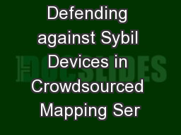 Defending against Sybil Devices in Crowdsourced Mapping Ser