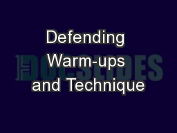 Defending Warm-ups and Technique