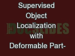 Weakly Supervised Object Localization with Deformable Part-