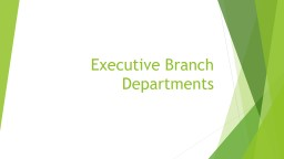 Executive Branch Departments