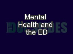 Mental Health and the ED