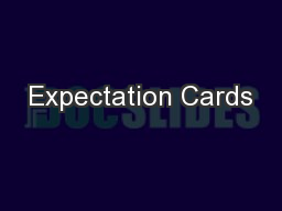 Expectation Cards PowerPoint PPT Presentation