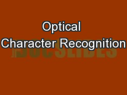 Optical Character Recognition PowerPoint PPT Presentation
