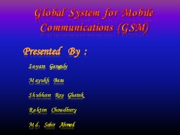 Global  System  for  Mobile  Communications  (GSM) PowerPoint PPT Presentation