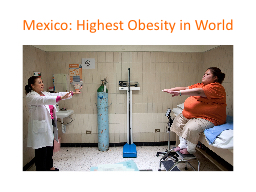 Mexico: Highest Obesity in World