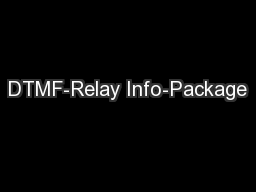 DTMF-Relay Info-Package