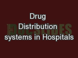 Drug Distribution systems in Hospitals