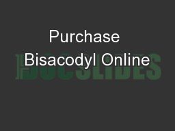 Purchase Bisacodyl Online