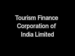 Tourism Finance Corporation of India Limited