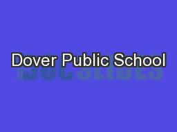 Dover Public School PowerPoint PPT Presentation