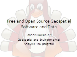 Free and Open Source Geospatial Software and Data PowerPoint PPT Presentation