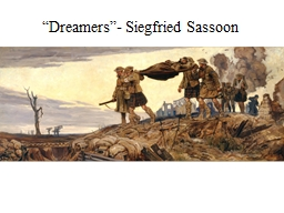 """Dreamers""- Siegfried Sassoon"