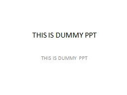 THIS IS DUMMY PPT