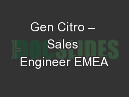 Gen Citro – Sales Engineer EMEA