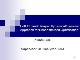 1 L-BFGS and Delayed Dynamical Systems Approach for Unconst