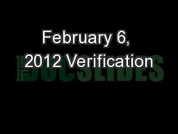 February 6, 2012 Verification